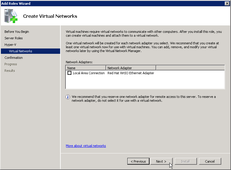 Under Create Virtual Networks select your ethernet device.