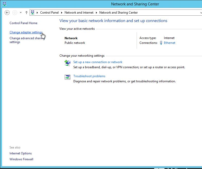 Click on the Change adapter settings in Windows Server 2012