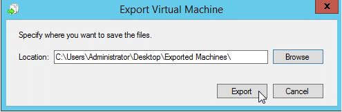 Cloning/Exporting a VM in Windows Server 2012-2