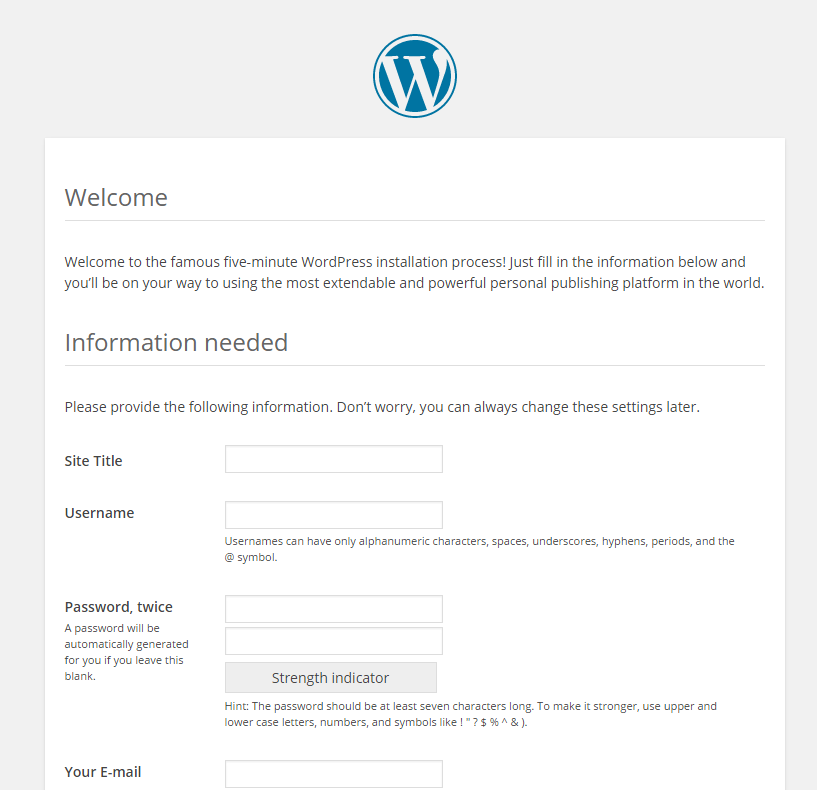 Fill in your sites infromation, username, password and email addressa accordingly.