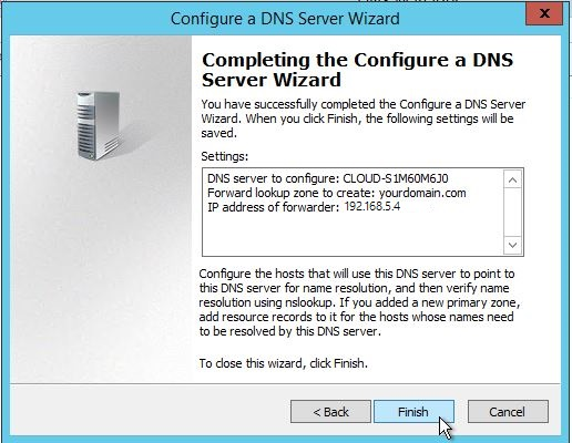 Completing the DNS configuration in Window Server 2012
